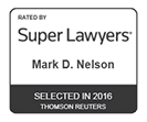 Mark D. Nelson on Super Lawyers